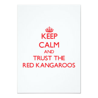 Keep calm and Trust the Red Kangaroos Cards