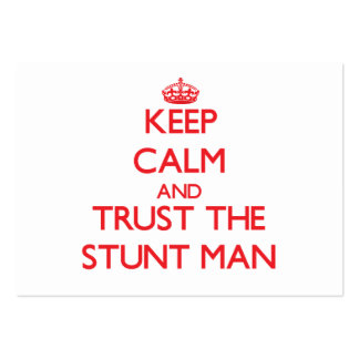 Keep Calm and Trust the Stunt Man Business Card