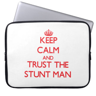 Keep Calm and Trust the Stunt Man Laptop Computer Sleeve