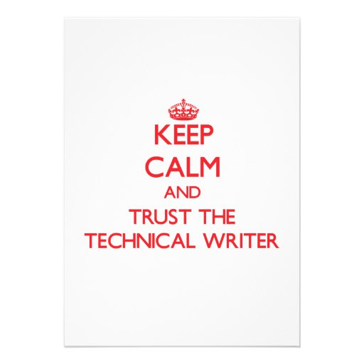 Keep Calm and Trust the Technical Writer Announcements