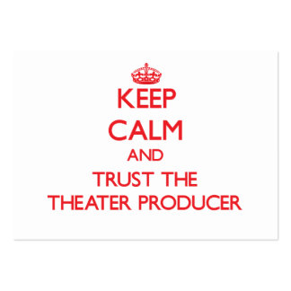 Keep Calm and Trust the Theater Producer Business Card Template
