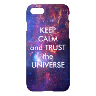 Keep Calm and Trust the Universe iPhone 8/7 Case