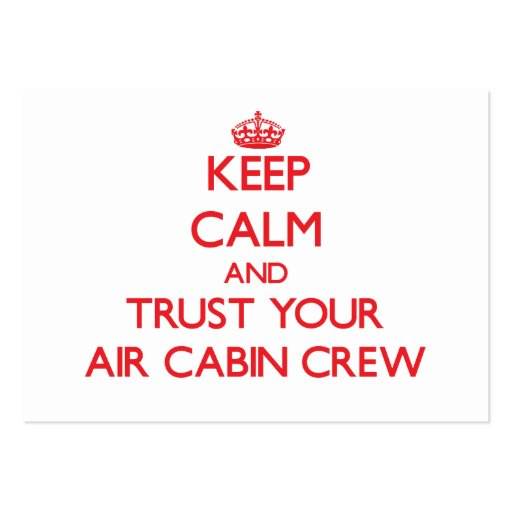 Keep Calm and Trust Your Air Cabin Crew Business Card Template
