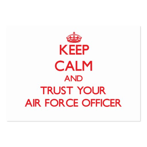 Keep Calm and Trust Your Air Force Officer Business Cards