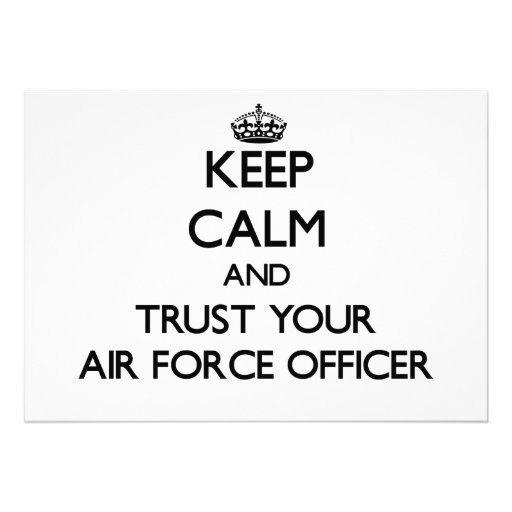Keep Calm and Trust Your Air Force Officer Invite