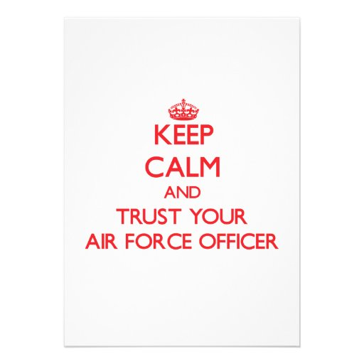 Keep Calm and trust your Air Force Officer Personalized Invitation