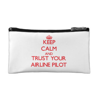 Keep Calm and trust your Airline Pilot Cosmetic Bag