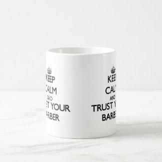 Keep Calm and Trust Your Barber Basic White Mug
