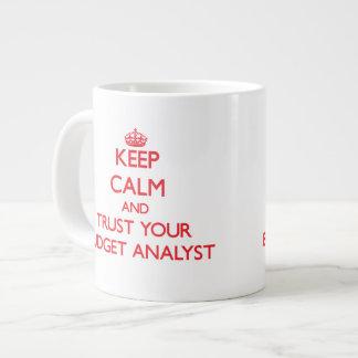 Keep Calm and Trust Your Budget Analyst 20 Oz Large Ceramic Coffee Mug