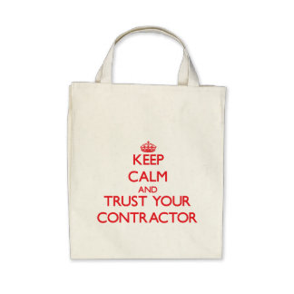 Keep Calm and trust your Contractor Canvas Bag