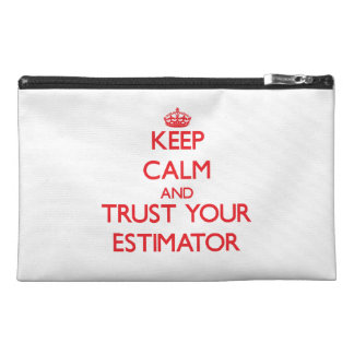 Keep Calm and trust your Estimator Travel Accessories Bags