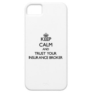Keep Calm and Trust Your Insurance Broker iPhone 5 Cover