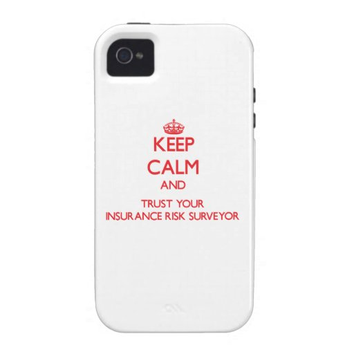 Keep Calm and trust your Insurance Risk Surveyor iPhone 4/4S Covers