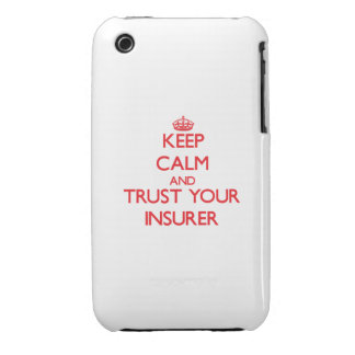 Keep Calm and trust your Insurer iPhone 3 Covers