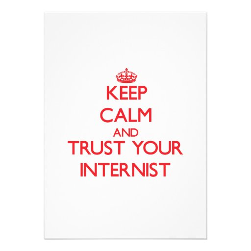 Keep Calm and trust your Internist Personalized Invite