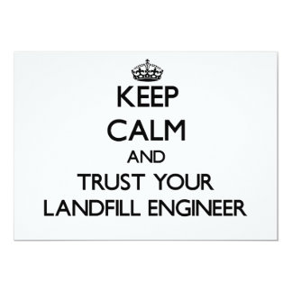"""Keep Calm and Trust Your Landfill Engineer 5"""" X 7"""" Invitation Card"""