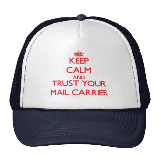 Keep Calm and trust your Mail Carrier Mesh Hats
