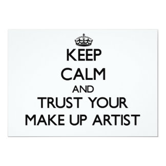 Keep Calm and Trust Your Make Up Artist Personalized Invitation