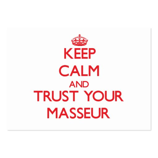 Keep Calm and Trust Your Masseur Business Card Template