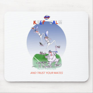 keep calm and trust your mates, tony fernandes mouse pad