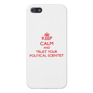 Keep Calm and trust your Political Scientist iPhone 5 Cover