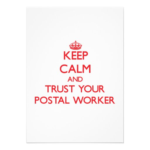 Keep Calm and trust your Postal Worker Announcement