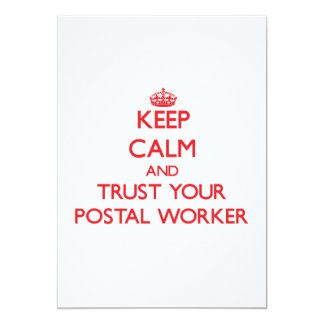Keep Calm and trust your Postal Worker 13 Cm X 18 Cm Invitation Card