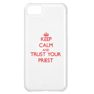 Keep Calm and trust your Priest iPhone 5C Cases