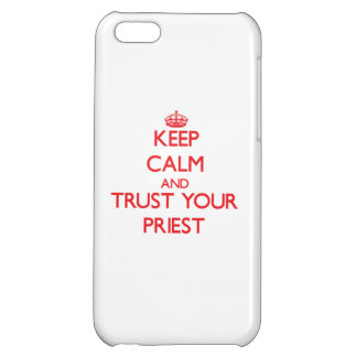 Keep Calm and trust your Priest iPhone 5C Cover