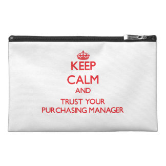 Keep Calm and trust your Purchasing Manager Travel Accessories Bag