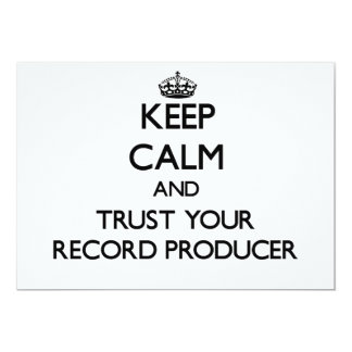 Keep Calm and Trust Your Record Producer Custom Invitation