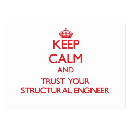 Keep Calm and trust your Structural Engineer Business Cards