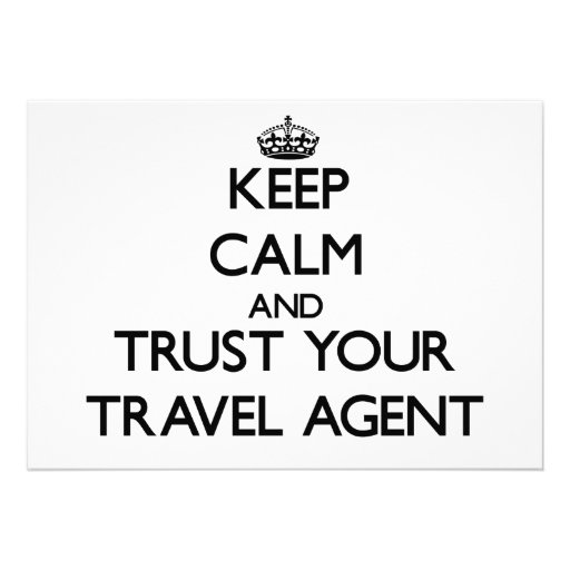 Keep Calm and Trust Your Travel Agent Custom Invitations