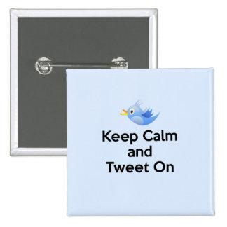 Keep Calm and Tweet On, Bluebird 15 Cm Square Badge