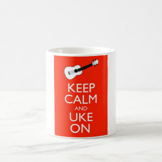 Keep Calm and Uke On! Coffee Mug