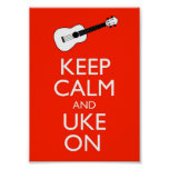 Keep Calm And Uke On Poster Print