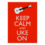 Keep Calm And Uke On Ukulele Poster Print