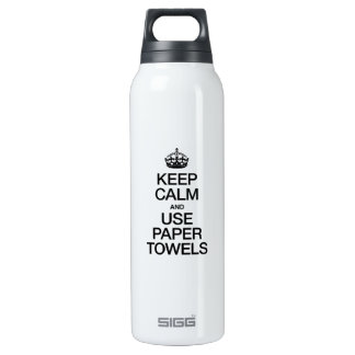 KEEP CALM AND USE PAPER TOWELS 0.5 LITRE INSULATED SIGG THERMOS WATER BOTTLE