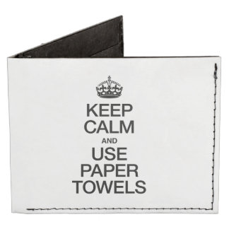 KEEP CALM AND USE PAPER TOWELS BILLFOLD WALLET