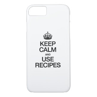 KEEP CALM AND USE RECIPES iPhone 7 CASE