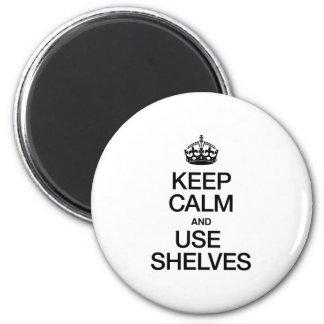 KEEP CALM AND USE SHELVES FRIDGE MAGNETS
