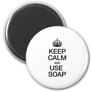 KEEP CALM AND USE SOAP REFRIGERATOR MAGNETS