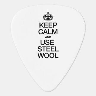 KEEP CALM AND USE STEEL WOOL PICK