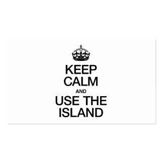 KEEP CALM AND USE THE ISLAND BUSINESS CARD TEMPLATE