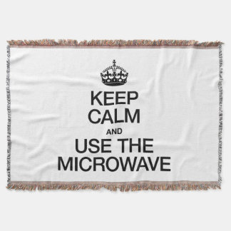 KEEP CALM AND USE THE MICROWAVE