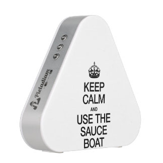KEEP CALM AND USE THE SAUCE BOAT
