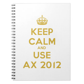 Keep calm and uses Ax 2012 Notebook