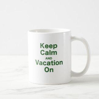 Keep Calm and Vacation On Mug