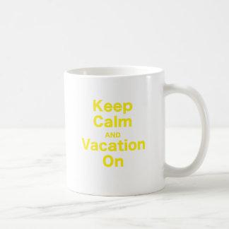 Keep Calm and Vacation On Coffee Mugs