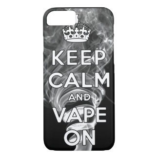 Keep Calm And Vape On iPhone 7 Case